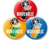 MOVIEHOLIC. Set of 3 pinback buttons, 1.25 in (32 mm)