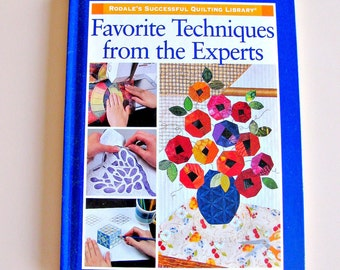 Favorite Techniques from the Experts by Rodale