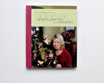 Classic Crafts and Recipes for the Holidays Christmas with Martha Stewart Living