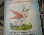 1945 copy of The Little Rabbit Who Wanted Red Wings