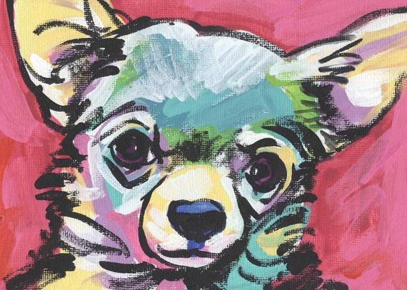 "Chihuahua portrait modern Dog art print of pop dog art painting bright colors 8.5x11"" LEA"