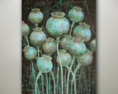 Special Listing for Kristin ORIGINAL PAINTING Poppy Pods Summer Garden