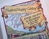 Plain and Happy Living: Amish Recipes and Remedies by Emma Byler - 1992 Softback Book