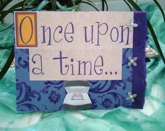 """Engagement Card - Engaged - Diamond Ring - Once upon a time.. by """"The Perky Poet"""""""