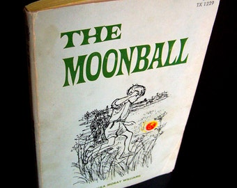 Vintage Children's Book - The Moonball - 1968