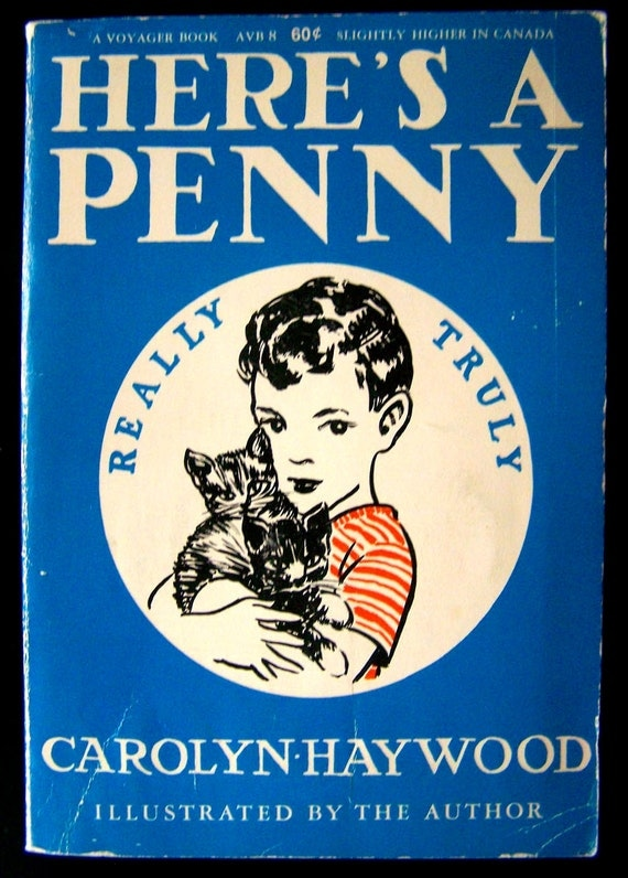 Vintage Children's Book - Here's A Penny - 1944