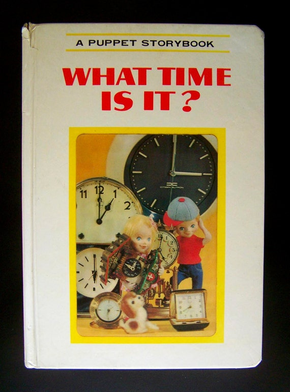 Children's Book - What Time Is It - 1968