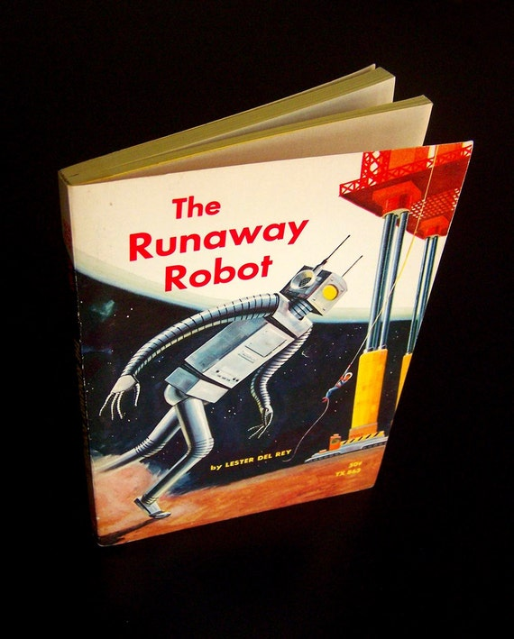 Vintage Sci-Fi Book - The Runaway Robot - 1966