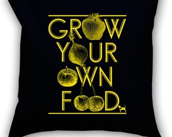 Grow Your Own Food 14 x 14 Throw Pillow (CASE ONLY)