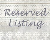 Reserved Listing forcaroll78