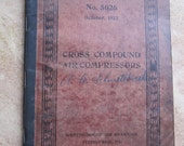 Railroad Memorabilia. Cross Compound Air Compressors Instruction book October 1922. Westinghouse Air Brake Co. Steam driven air brakes.