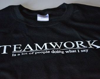 Teamwork t shirt men funny the office work shirt black screenprint big boss supervisor manager entrepreneur gift tshirt for dad from kids