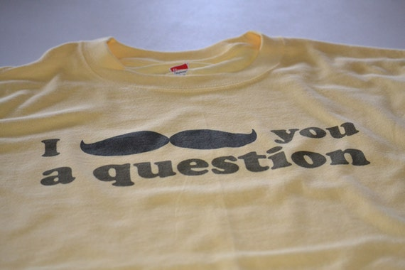 Moustache T shirt I moustache you a question tshirt mustache geekery womens mens youth shirt birthday present for dad father husband brother