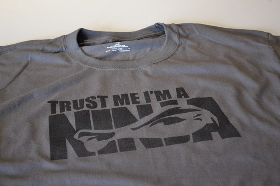 YOUTH Trust me Im a ninja funny geek kids boys girls child children t shirt size Large or choice of S,M,L,XL