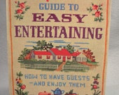 Betty Crocker's Guide to Easy Entertaining First Edition First Printing 1959