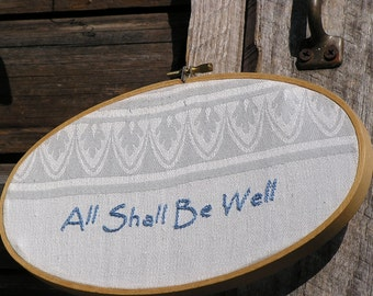 All Shall Be Well Embroidery