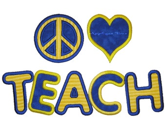 Instant Download Peace, Love, Teach Machine Embroidery Applique Design 5x7 and 6x10