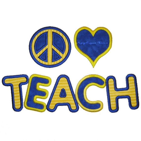 Peace, Love, Teach Machine Embroidery Applique Design 5x7 and 6x10