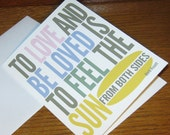 Inspirational Quotes Card / To Love and Be Loved is to Feel the Sun from Both Sides - David Viscott - Card with Envelope