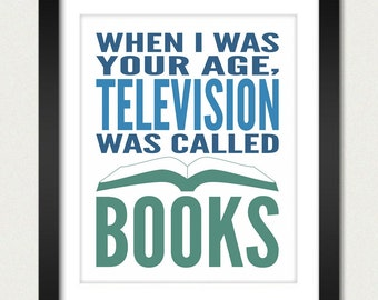 Princess Bride Poster / Book Poster / When I Was Your Age, Television Was Called Books - Princess Bride - 8x10 Art Print