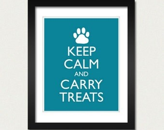 Dog Pet Poster - Keep Calm and Carry On - Keep Calm and Carry Treats - Dog Poster - Multiple COLORS - 8x10 Art Print
