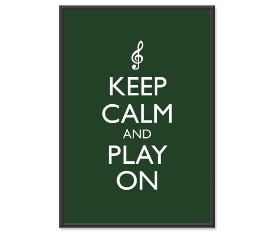 Keep Calm and Play On Music Poster - Keep Calm and Carry On - Musician Poster - Multiple COLORS - 13x19 Art Print