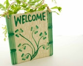 "Ceramic Tile  ""WELCOME"" Sign"
