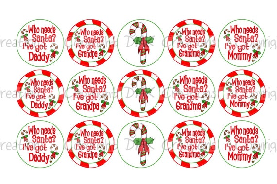 Who Needs Santa Christmas Bottle Cap Images 4x6 By
