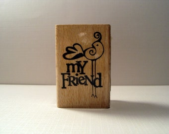 My Friend Wooden Mounted Rubber Stamping Block DIY cards, scrapbooking and tags for Invitations, Greeting Cards, and Scrapbooking