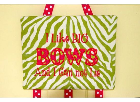 "Bow Board - ""I Like Big Bows And I Can Not Lie"""