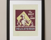 "The Best in Food Delicatessen Retro Advertising Poster, 11""x14"", No. 015-05"