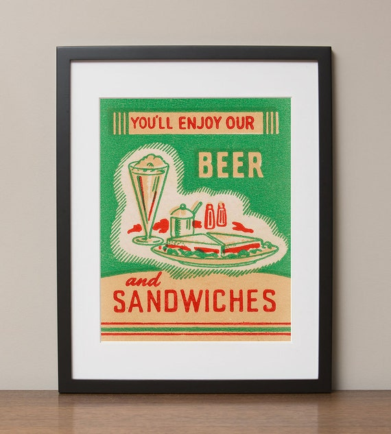 """You'll Enjoy Our Beer and Sandwiches Retro Advertising Poster, 11""""x14"""", No. 004-01"""