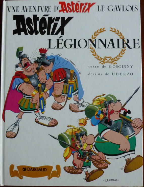 French Asterix, Legionnaire, Authored by Goscinny, Illustrated by Uderzo CHK