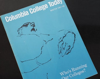 Vintage Columbia College Journal Magazine, New York Winter 1967-68, Who's Running Our Colleges