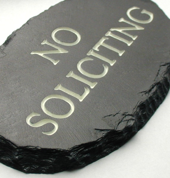 NO SOLICITING Sign / Plaque /Carved Stone / Black Slate / Solicitors #MA-1P