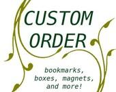 Custom Order for Emily Louise