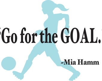 Wall Decal - Mia Hamm Quote
