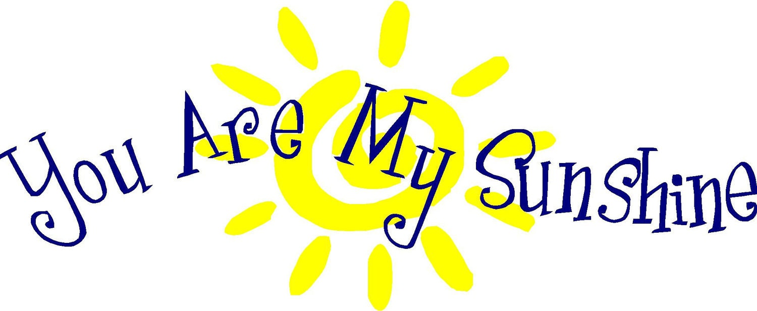vinyl wall decal you are my sunshine clip art sunshine free clip art sunshine face