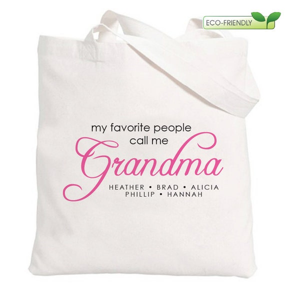 My Favorite People Call Me Grandma Tote Bag - Perfect for Mother's Day Gift - Grandma Christmas Gift - Grandma Birthday Gift