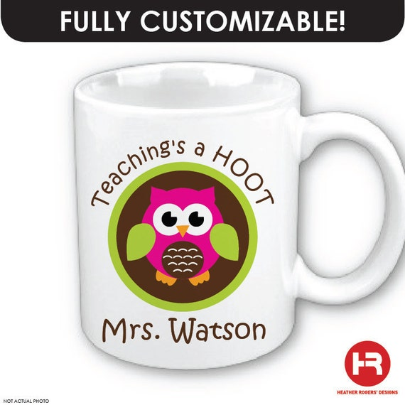 Teaching's a Hoot Owl Coffee Mug - Personalized Teacher Coffee Mug - teacher appreciation gift