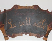 Antique french hand painted sign RESERVED FOR DEE