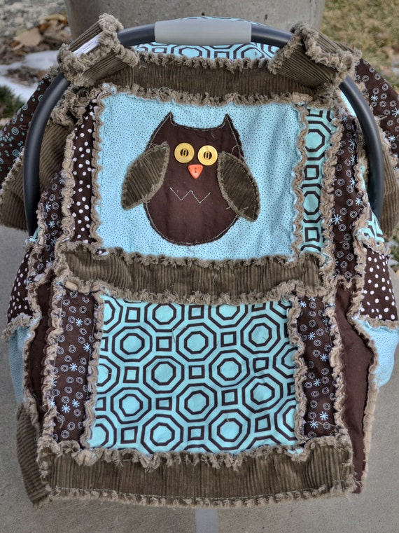 Carseat Tent, 3 in 1, Nursing Cover, Rag Quilt, OWL, corduroy, brown and aqua...