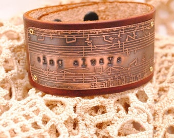 Leather Bracelet Etched Copper Cuff Sing Always with Music