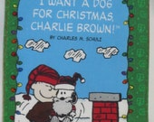 "Christmas Classic "" I want A Dog For Christmas, Charlie Brown"" Soft Cloth Book"