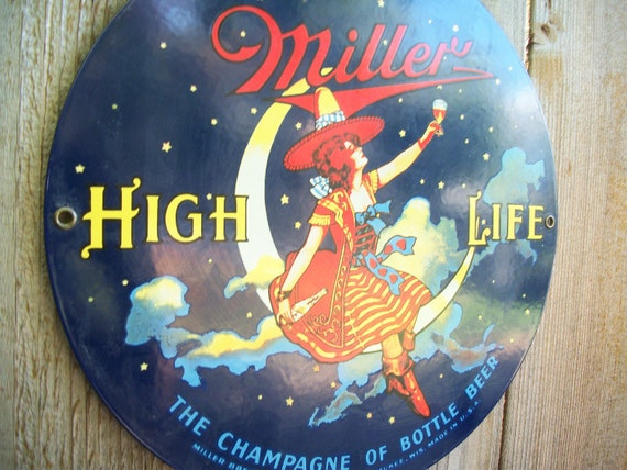 "Reserved: Beer memorabilia, beer decor, Miller High Life 1907 ""Girl on the moon"" porcelain enameled steel reproduction, 1980's."
