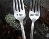 I Do, Me Too Fork Set  - Hand Stamped - Vintage