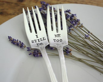 Anniversary Fork Set. I Still Do, Me Too Cake Fork Set. Couples Gift. As seen in Inside Weddings Magazine. Vow Renewal