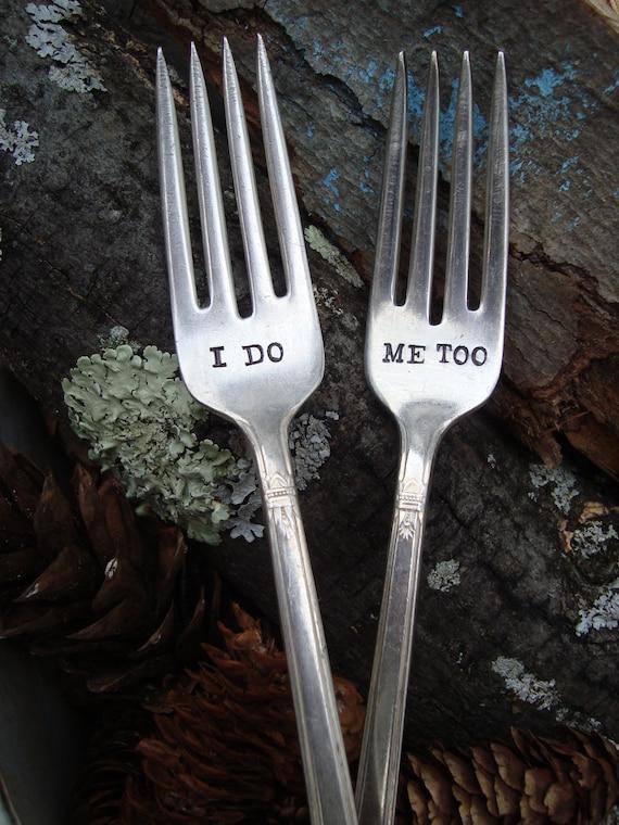 I Do, Me Too Fork Set  - Hand Stamped - Vintage