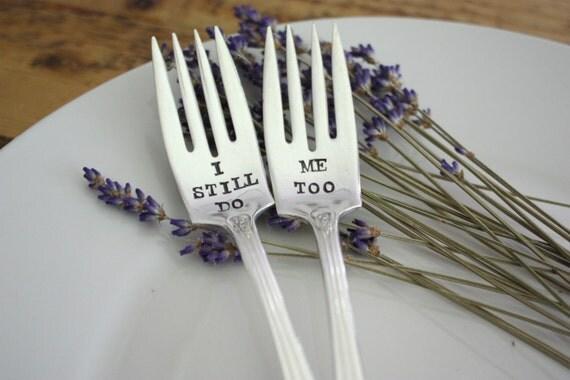 Anniversary Fork Set. I Still Do, Me Too Cake Fork Set. Couples Gift. As seen in Inside Weddings Magazine. Vow Renewal