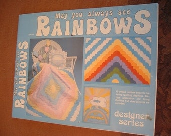 May You Always See Rainbows